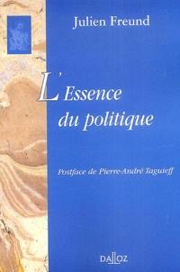 Julien Freund - L'essence du politique.