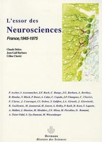 Claude Debru - L'essor des neurosciences - France, 1945-1975.