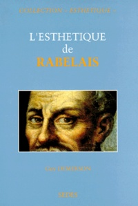Guy Demerson - L'esthétique de Rabelais.
