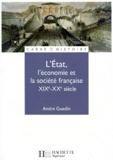 André Gueslin - L'Etat, l'économie et la société française, XIXe-XXe siècle.