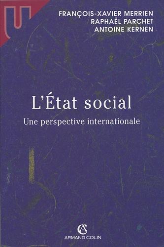 François-Xavier Merrien et Raphaël Parchet - L'Etat social - Une perspective internationale.