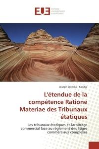 Létendue de la compétence Ratione Materiae des Tribunaux étatiques.pdf