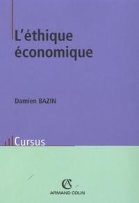 Damien Bazin - L'éthique économique.