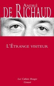 André de Richaud - L'étrange visiteur.