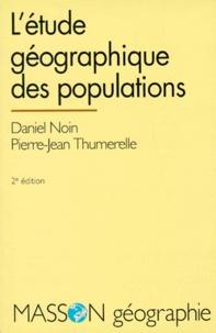 Daniel Noin et Pierre-Jean Thumerelle - .