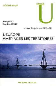 Guy Baudelle et Yves Jean - L'Europe Aménager les territoires.