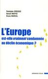 Rodolphe Greggio et Benoît Maffei - L'Europe est-elle vraiment condamnée au déclin économique ?.