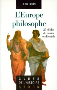 Jean Brun - L'Europe philosophe.
