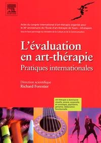 Richard Forestier - L'évaluation en art-thérapie - Pratiques internationales.