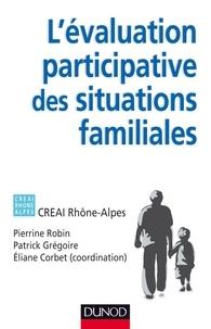 Eliane Corbet et Pierrine Robin - L'évaluation participative des situations familiales.