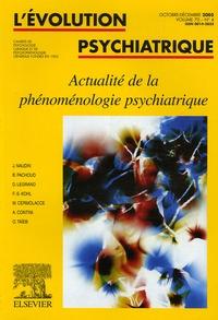 Jean Naudin et Bernard Pachoud - L'évolution psychiatrique N° 4 / 2005, Volume : Actualité de la phénoménologie psychiatrique.