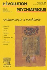 Richard Rechtman et Georges Lantéri-Laura - L'évolution psychiatrique Volume 69 N° 1 Janvi : Anthropologie et psychiatrie.