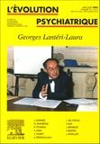Richard Rechtman et Jacques Arveiller - L'évolution psychiatrique Volume 70, N° 2, Avr : Georges Lantéri-Laura.