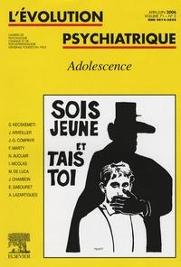 Jacques Arveiller et François Marty - L'évolution psychiatrique Volume 71 N° 2 : Adolescence.