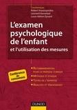 Robert Voyazopoulos et Léonard Vannetzel - L'examen psychologique de l'enfant et l'utilisation des mesures - Conférence de consensus.