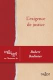 David Cohen et Martine Denis-Linton - L'exigence de justice - Mélanges en l'honneur de Robert Badinter.