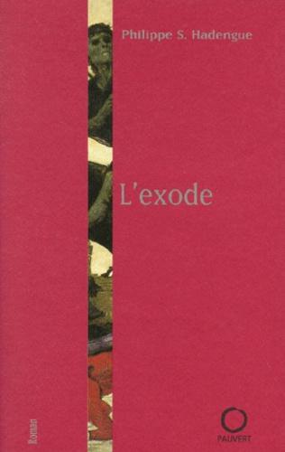 Philippe-S Hadengue - L'exode.