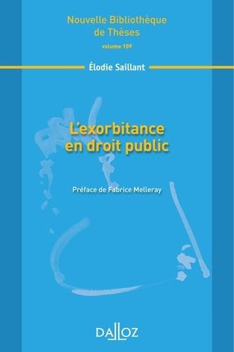 Elodie Saillant - L'exorbitance en droit public.