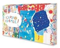 Hervé Tullet - L'expo idéale !.