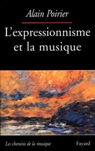 Alain Poirier - L'expressionnisme et la musique.
