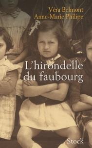 Anne-Marie Philippe et Véra Belmont - L'hirondelle du faubourg.