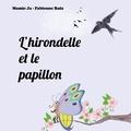 Mamie Ja et Fabienne Ruiz - L'hirondelle et le papillon.