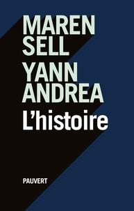 Maren Sell et Yann Andréa - L'histoire.