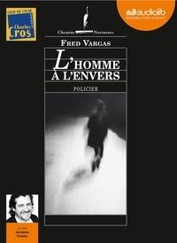 Fred Vargas - L'homme à l'envers. 1 CD audio MP3