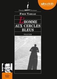 Fred Vargas - L'homme aux cercles bleus. 1 CD audio MP3