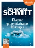 Eric-Emmanuel Schmitt - L'homme qui voyait à travers les visages. 1 CD audio MP3