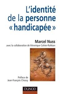 """Marcel Nuss - L'identité de la personne """"handicapée""""."""