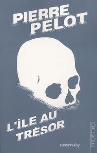 Pierre Pelot - L'île au trésor.
