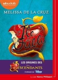 Melissa De la Cruz - L'île de l'oubli - Dans l'univers des descendants. 1 CD audio MP3
