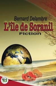 Bernard Delambre - L'Île de Soranil.