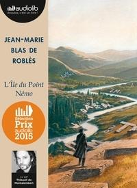 Jean-Marie Blas de Roblès - L'île du Point Némo. 2 CD audio
