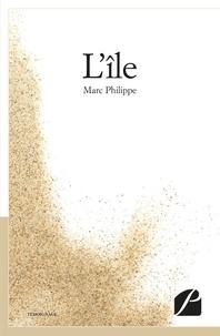 Marc Philippe - L'île.
