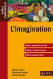 France Farago et Etienne Akamatsu - L'imagination - Prépas commerciales.