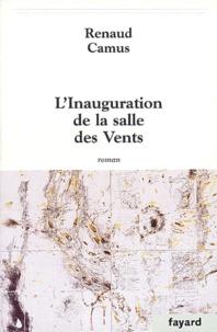 Renaud Camus - L'inauguration de la salle des Vents.