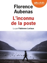 Florence Aubenas - L'inconnu de la poste. 1 CD audio MP3