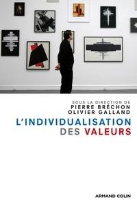 Pierre Bréchon et Olivier Galland - L'individualisation des valeurs.