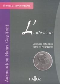 Lindivision - Journées nationales de lAssociation Henri Capitant, Tome 7 / Bordeaux.pdf