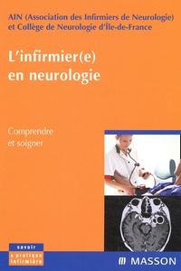 Collège de Neurologie IDF et  AIN (Assoc. Infirmiers Neuro) - .