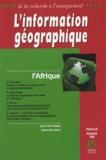 Paul Pélissier et Olivier Walther - L'information géographique N° 68, Décembre 2004 : L'Afrique.