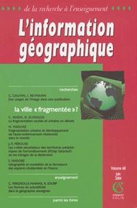 """Colette Cauvin et Isabelle Reymann - L'information géographique N° 68, Juin 2004 : La ville """"fragmentée"""" ?."""