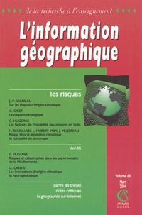 Pierre Dutilleul et Nathalie de Baudry d'Asson - L'information géographique N° 68 Mars 2004 : Les risques.