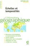 Bretagnolle et Marie-Claire Robic - L'information géographique N° 69, Septembre 200 : Echelles et temporalités.