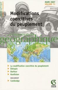 Bernard Elissalde et Denis Retaillé - L'information géographique N° 71, Mars 2007 : Modifications coercitives du peuplement.