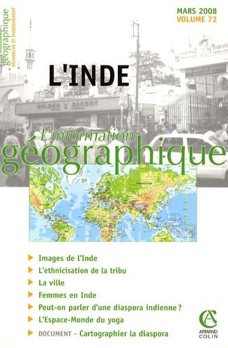 Guy Baudelle et Céline Broggio - L'information géographique N° 72, mars 2008 : L'Inde.