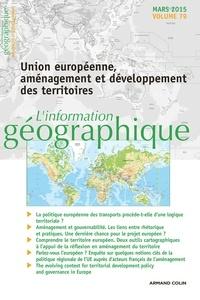 Frédéric Santamaria et Guy Baudelle - L'information géographique N° 79, Mars 2015 : Union européenne, aménagement et développement des territoires.