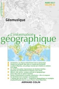 Nathalie Jouven - L'information géographique N° 81, mars 2017 : Géomusique.